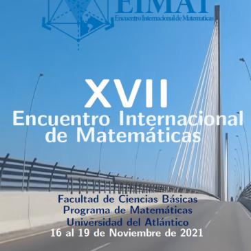 XVII ENCUENTRO INTERNACIONAL DE MATEMÁTICAS
